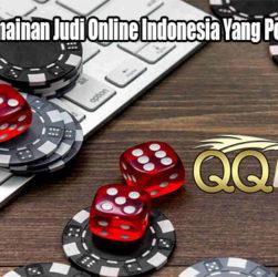 Beberapa Permainan Judi Online Indonesia Yang Perlu Dimainkan