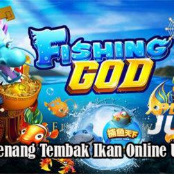 Taktik Menang Tembak Ikan Online Uang Asli