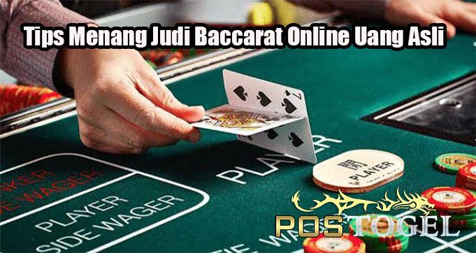 Tips Menang Judi Baccarat Online Uang Asli