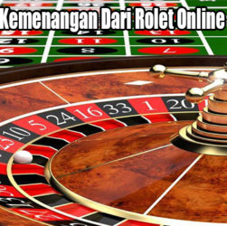 Inilah Kunci Kemenangan Dari Rolet Online di Indonesia